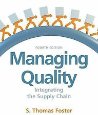 Managing Quality (4th Edition) by Foster, Thomas