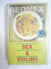 REDNEX SEX AND VIOLINS RARE CASSETTE INDIA NEW NOV 1995