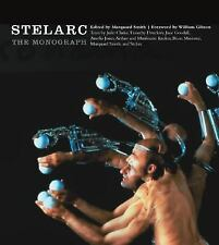 Stelarc: The Monograph (Electronic Culture: History, Theory, and Practice) by