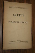 GOETHE HERMANN ET DOROTHEE  1932  BON ETAT
