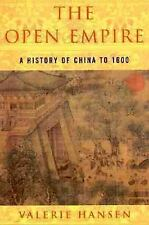 The Open Empire: A History of China Through 1600 Hansen