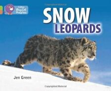 Snow Leopards: Lime Band 11/Copper Band 12, Jen Green