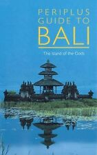 Periplus Guide to Bali: The Island of the Gods (Periplus Adventure Guides)