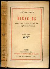 Alain-Fournier : MIRACLES - nrf 1924. Introduction par Jacques Rivière