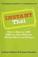 Instant Thai : How to Express 1,000 Different Ideas with Just 100 Key Words...