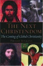 The Next Christendom: The Coming of Global Christianity-ExLibrary