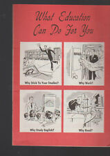What Education Can Do For You Booklet 1950s