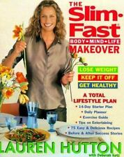 The Slim-Fast Body, Mind, Life Makeover