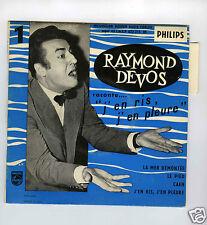45 RPM EP RAYMOND DEVOS J'EN RIS J'EN PLEURE LA MER DEMONTEE
