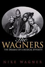 The Wagners: The Dramas of a Musical Dynasty-ExLibrary