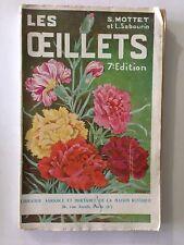 LES OEILLETS 1935 MOTTET ILLUSTRE FLEURS HORTICOLE RUSTIQUE