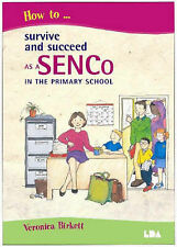 How to Survive and Succeed as a SENCo in the Primary School, Birkett, Veronica,