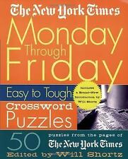 The New York Times Monday Through Friday Easy to Tough Crossword Puzzles : 50...