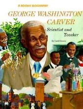 George Washington Carver: Scientist and Teacher (Rookie Biography)-ExLibrary