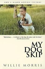 My Dog Skip by Willie Morris (1996, Paperback)