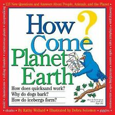 Kathy Wollard - How Come Planet Earth (1999) - Used - Trade Paper (Paperbac