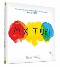 Mix It Up! by Tullet, Herve