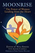 Moonrise: The Power of Women Leading from the Heart, , Good Book