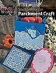 A Passion for Paper: South American Parchment Craft by Janet Wilson (2006,...