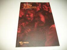 ANNA SEGHERS:IN CINA.1951.IMMAGINI E PENSIERI REPUBBLICA POPOLARE.MIMESIS 2009