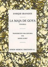 Enrique Granados LA MAJA DE GOYA tonadilla CHITARRA SPARTITI MUSICALI LIBRO