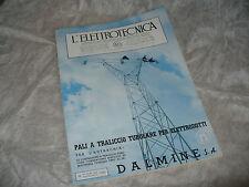 RIVISTA L'ELETTROTECNICA AEI N.16 8/1941 COPERT. DALMINE PALI TRALICCIO TUBOLARI