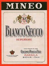 VECCHIA ETICHETTA LIQUORE BIANCO SECCO GIACOMO MINEO & FIGLI ANNI 30 SICILIA N°4