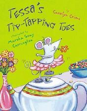 Tessa's Tip-tapping Toes-ExLibrary