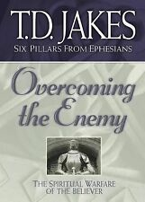 Overcoming the Enemy: The Spiritual Warfare of the Believer (Six Pillars From Ep