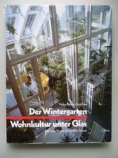 Der Wintergarten Wohnkultur unteer Glas Ideen Beispiele Konstruktion Einrichtung