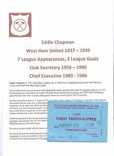 EDDIE CHAPMAN WEST HAM UNITED 1937-1986 RARE ORIGINAL HAND SIGNED PRESS TICKET