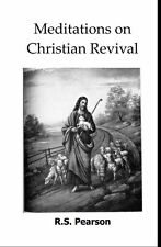 MEDITATIONS ON CHRISTIAN REVIVAL NEW BOOK EXCERPTS ON INNOVATIVE SOUL WINNING