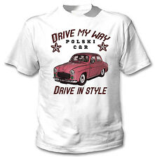 Polish syrena voiture drive my way-nouveau amazing graphic t-shirt s-m-l-xl - xxl
