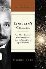 Einstein's Cosmos: How Albert Einstein's Vision Transformed Our Understanding o