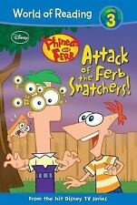 World of Reading Level 3: Phineas and Ferb : Attack of the Ferb Snatchers! by...