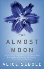 ALICE SEBOLD _____THE ALMOST MOON _____ BRAND NEW A FORMAT __ FREEPOST UK