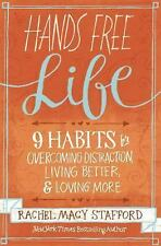 Hands Free Life: Nine Habits for Overcoming Distraction