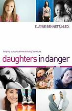 Daughters in Danger: Helping Our Girls Thrive in Today's Culture-ExLibrary