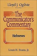 The Communicator's Commentary: Hebrews