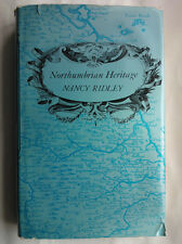 NANCY RIDLEY.NORTHUMBRIAN HERITAGE.SIGNED.1974 H/B D/J B/W PHOTOS