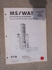1971 Yale High Lift Straddle Stacker MS / WAT Truck Instruction Parts Manual  F