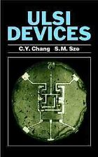 ULSI Devices by Simon M. Sze and C. Y. Chang (2000, Hardcover)