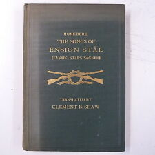 RUNEBERG songs of ensign stal , clement b shaw eng tranlation