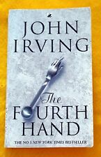 The Fourth Hand by John Irving FREE AUS POST good used condition paperback 2002