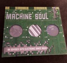 Machine Soul: An Odyssey Into Electronic Dance Music by Various   2000