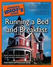 Complete Idiot's Guide to Running a Bed and Breakfast-ExLibrary
