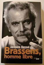 BRASSENS  homme libre – Jacques Vassal