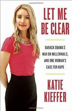Let Me Be Clear: Barack Obama's War on Millennials, and One Woman's Case for Hop