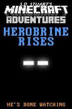 Herobrine Rises: A Minecraft Adventure (Minecraft Adventures) (Volume 1)