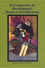 A Companion to Hemingway's Death in the Afternoon (Studies in American Literatur